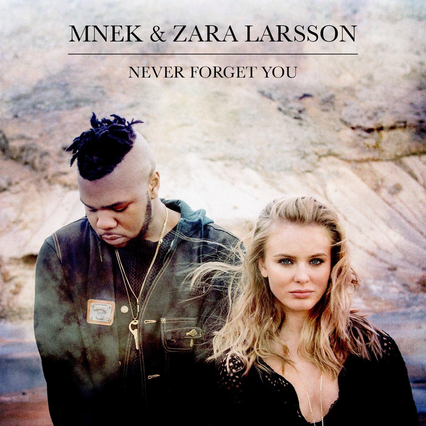 Mnek zara larsson never forget you